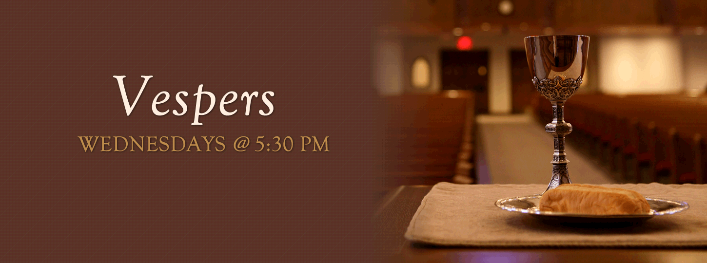 Join us for Vespers