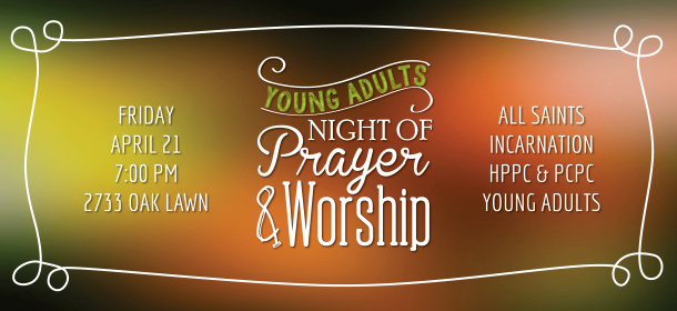 Young Adult Night of Worship 4-21
