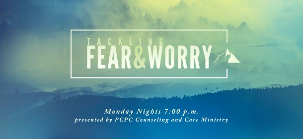 Tackling Fear and Worry Fall 2019