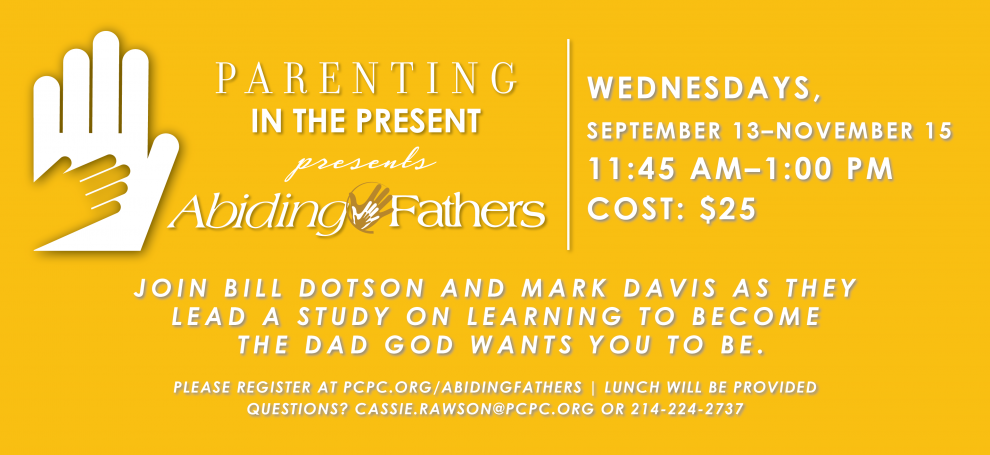 Parenting in the Present: Abiding Fathers